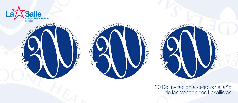 2019: Invitación a celebrar el año de las Vocaciones Lasallistas